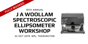 FULLY BOOKED | 19th UK Annual J A Woollam Spectroscopic Ellipsometer Workshop