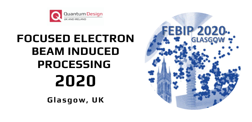 8th International Workshop on Focused Electron Beam Induced Processing (FEBIP 2020) 🗓 🗺