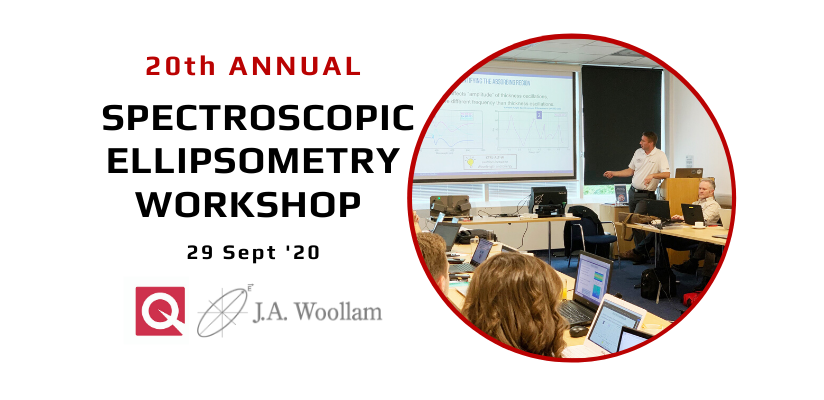 20th Annual J A Woollam Spectroscopic Ellipsometer  Workshop 🗓