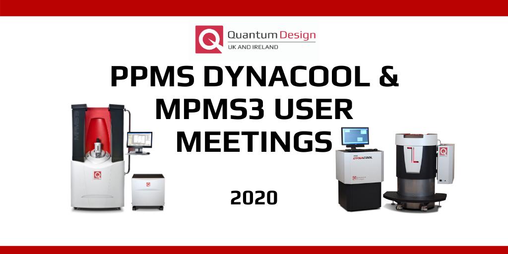 Quantum Design MPMS 3 and PPMS DynaCool User Meetings 🗓 🗺