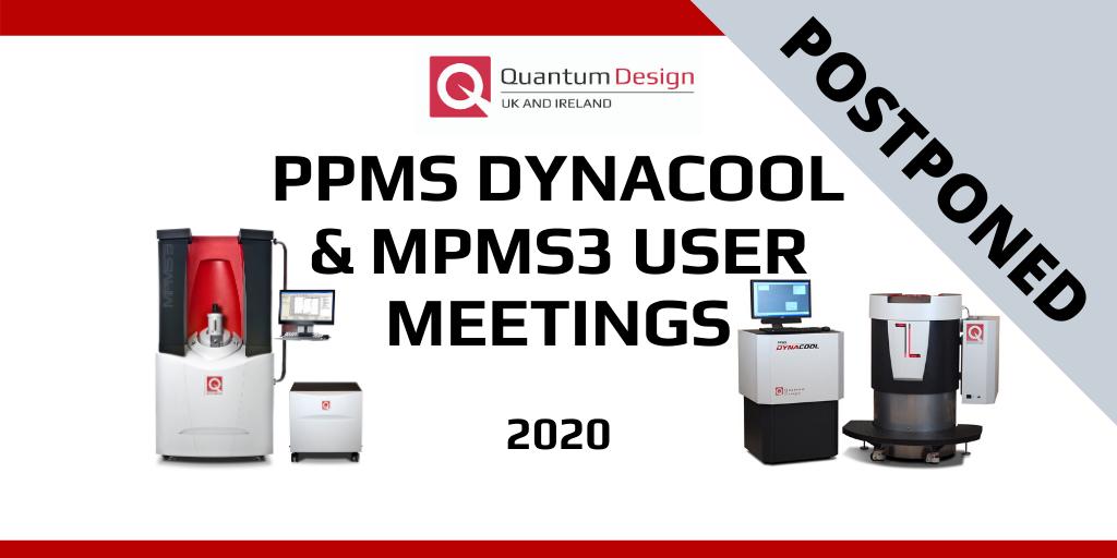 Postponed Quantum Design MPMS 3 and PPMS DynaCool User Meetings 🗓 🗺