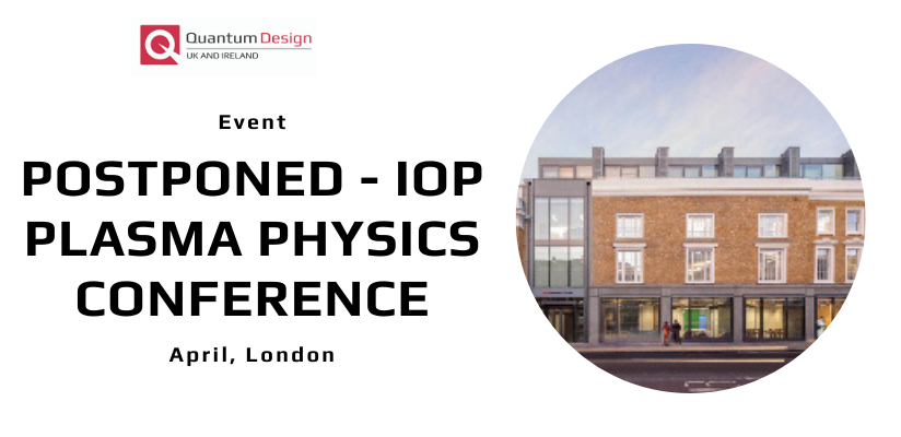 New Date Announced | 47th IOP Plasma Physics Conference 🗓 🗺