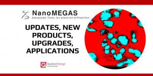 Nanomegas Updates and Upgrades