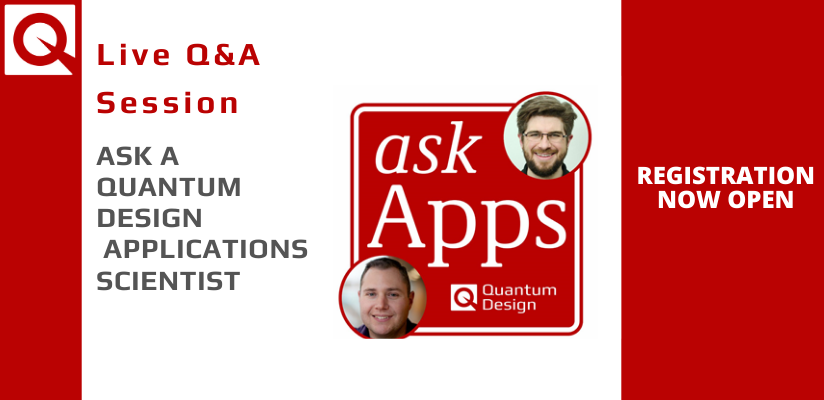 Ask a Quantum Design Application Scientist – Live Question & Answer Session
