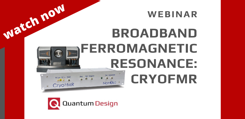 WEBINAR | Broadband Ferromagnetic Resonance: CryoFMR