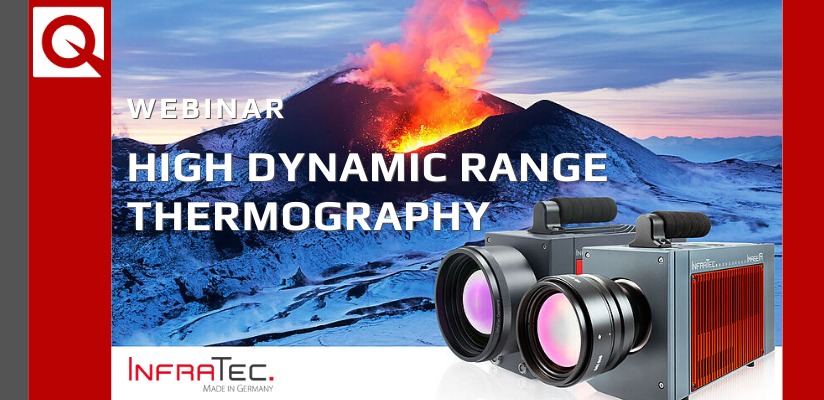Watch Now | InfraTec Webinar: High Dynamic Range Thermography