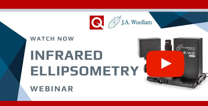 Watch Now: Infrared Ellipsometry Webinar
