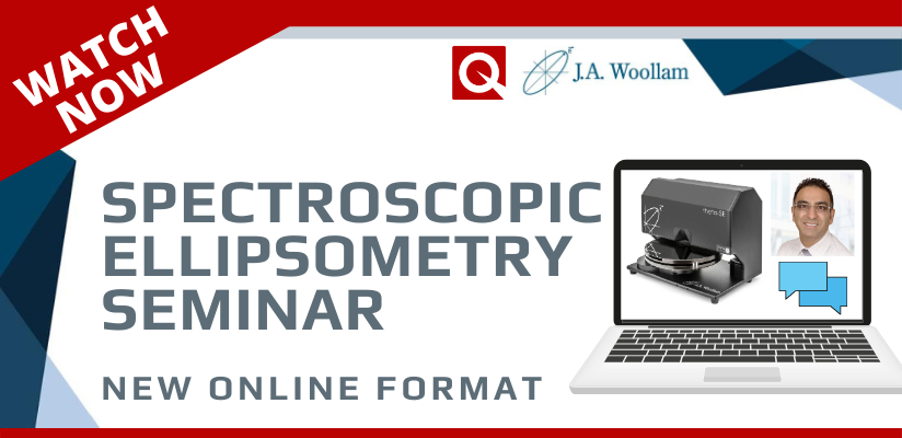 Watch Now: Spectroscopic Ellipsometer Online Workshop