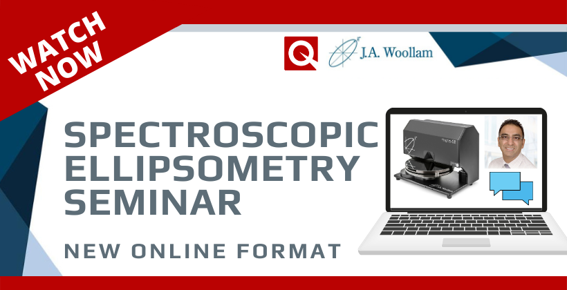 Watch Now: Spectroscopic Ellipsometer Online Workshop 🗓