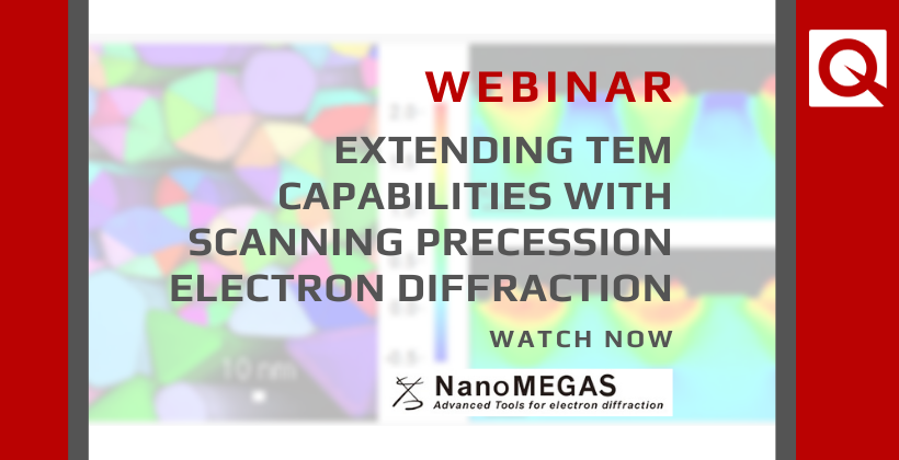 WEBINAR | Extending TEM Capabilities with Scanning Precession Electron Defraction