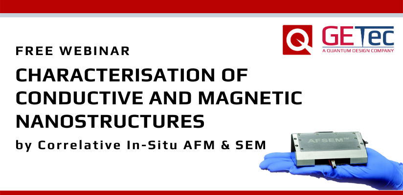 WEBINAR: Characterisation of conductive and magnetic nanostructures by Correlative In-Situ AFM & SEM