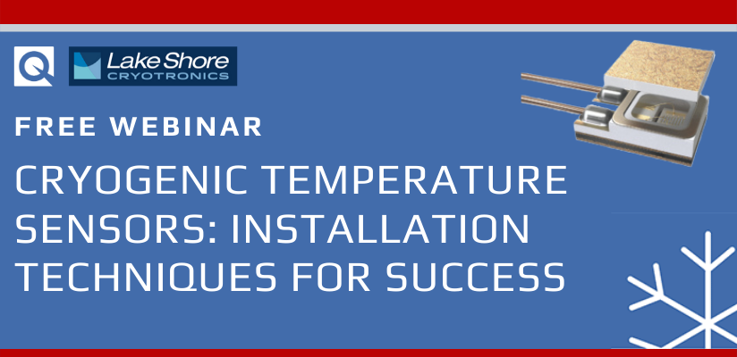 Webinar:  Cryogenic temperature sensors: installation techniques for success