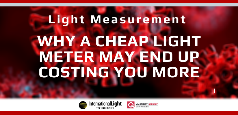 Why A Cheap Light Meter May End Up Costing You More