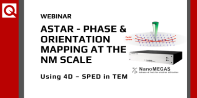 WEBINAR:  ASTAR – Phase & Orientation mapping at the nm scale using 4D – SPED in TEM 🗓