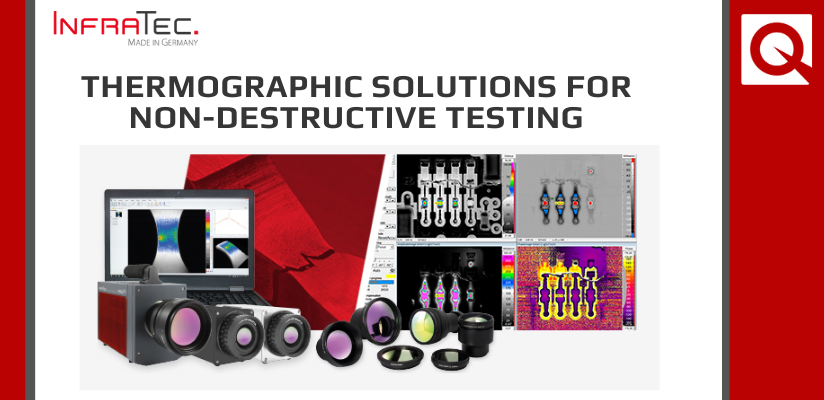 Thermographic Solutions for Non-destructive Testing – Versatile and Innovative