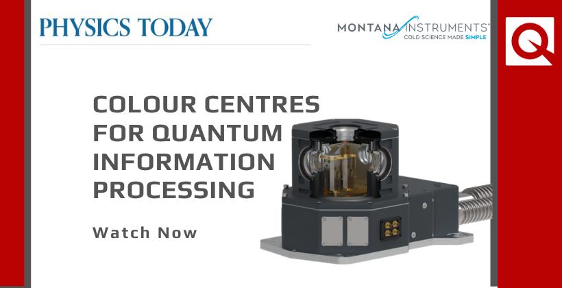 Watch Now: Colour Centres for Quantum Information Processing Webinar