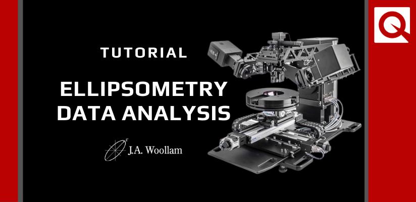 J A Woollam Tutorial Ellipsometry Data Analysis