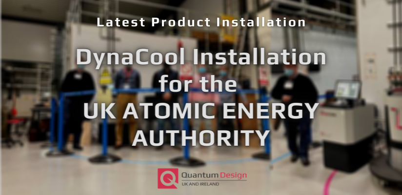 DynaCool Installation at UK Atomic Energy Authority Facility