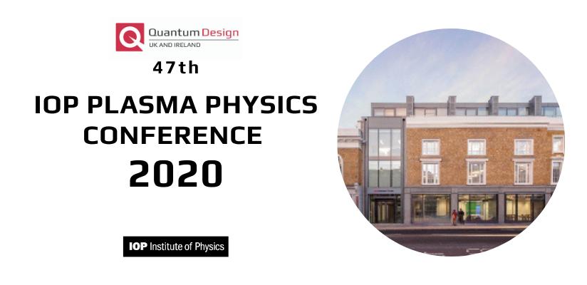 47th IOP Plasma Physics Conference 🗓 🗺