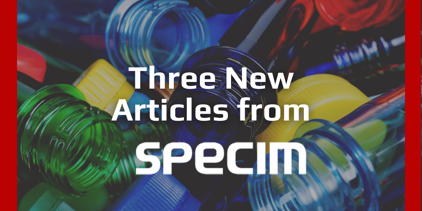 New Articles from Specim