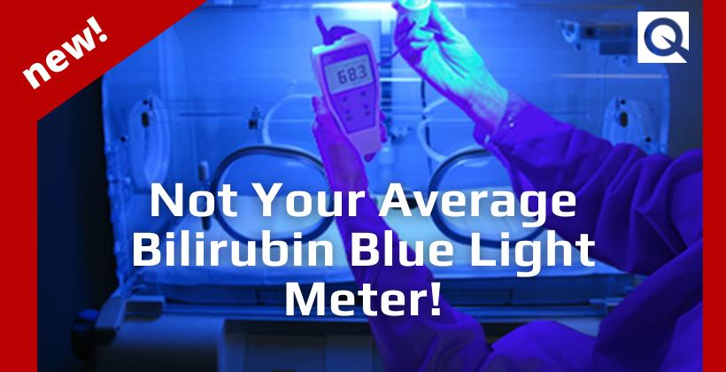 Introducing the ILT750 Bili Light Meter for Measuring Neonatal Jaundice