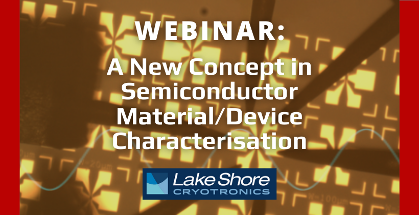 WATCH NOW: A New Concept in Semiconductor Material/Device Characterisation