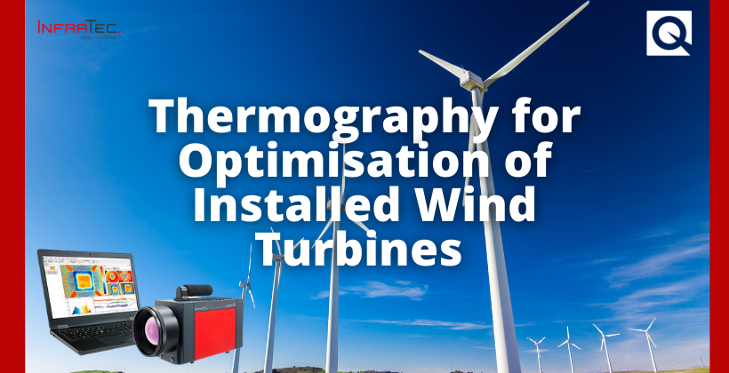 Thermography for Optimisation of Installed Wind Turbines