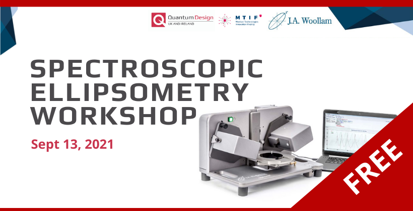 21st Annual J A Woollam Spectroscopic Ellipsometer Workshop 🗓