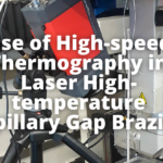 Use of High-speed Thermography in Laser High-temperature Capillary Gap Brazing
