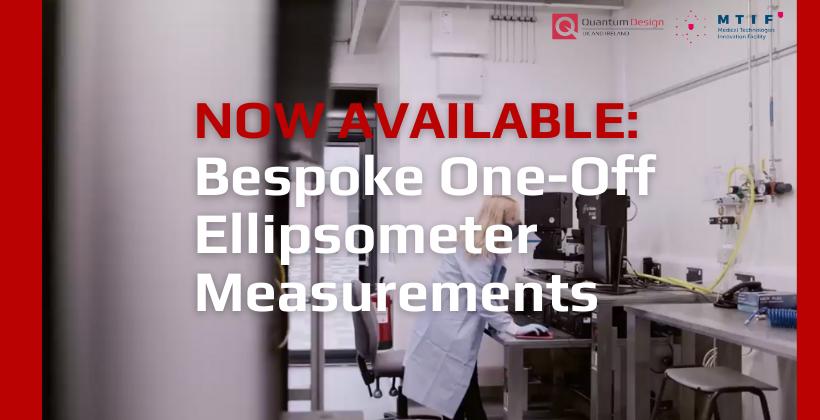 Bespoke One-Off Ellipsometer Measurements