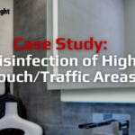 Case Study - Disinfection of High Touch/Traffic Areas