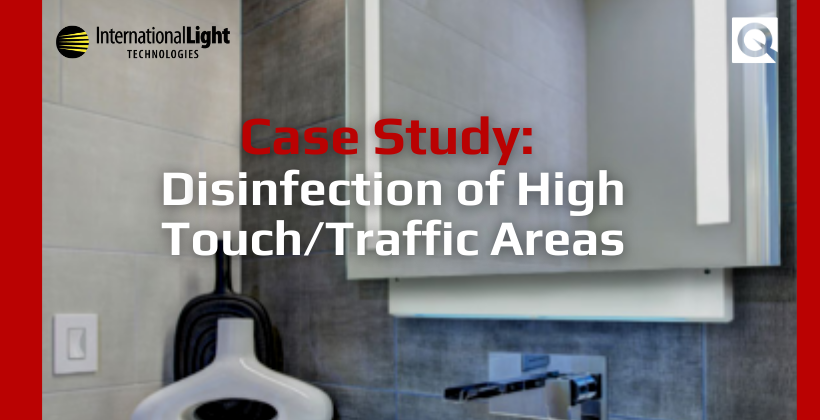 Case Study – Disinfection of High Touch/Traffic Areas