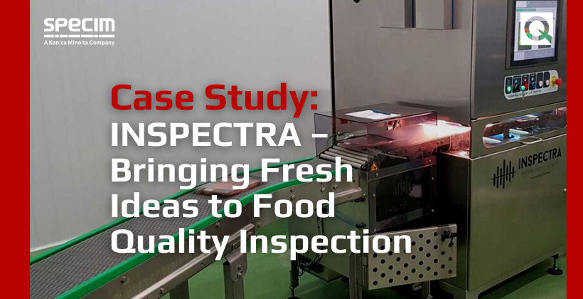 Case Study: INSPECTRA – Bringing Fresh Ideas to Food Quality Inspection