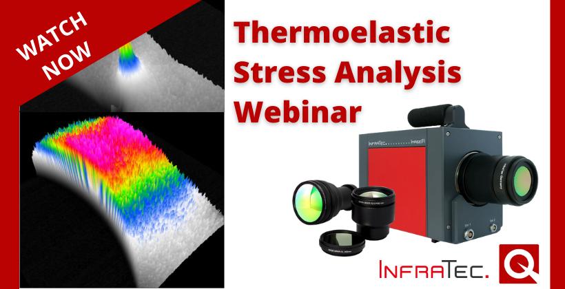 Watch Now: Thermoelastic Stress Analysis Webinar 🗓